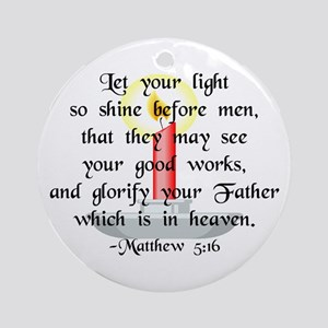"""Let Your Light So Shine"" Ornament (Round)"