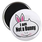 Not a Bunny Funny Magnet