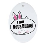 Not a Bunny Funny Oval Ornament