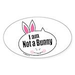 Not a Bunny Funny Oval Sticker (10 pk)