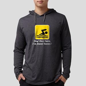 Hey I've Found Bacon Funny Swi Long Sleeve T-Shirt