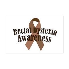 Rectal Dyslexia Awareness Mini Poster Print