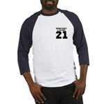 21 is plenty fun Baseball Jersey
