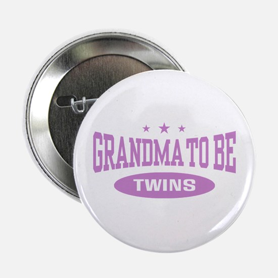 """Grandma To Be Twins 2.25"""" Button"""