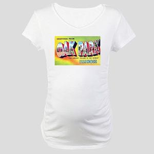 Oak Park Illinois Greetings Maternity T-Shirt