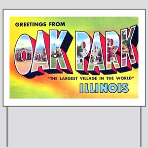Oak Park Illinois Greetings Yard Sign