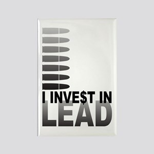I Invest In Lead Rectangle Magnet