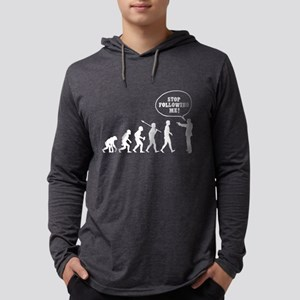 Stop Following Me! Long Sleeve T-Shirt