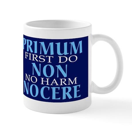 First Do No Harm Doctor's Mug