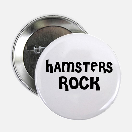 HAMSTERS ROCK Button