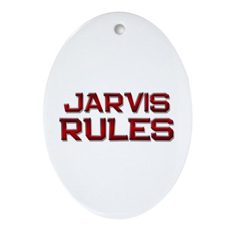 jarvis rules Oval Ornament