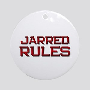 jarred rules Ornament (Round)