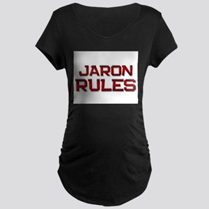 jaron rules Maternity Dark T-Shirt