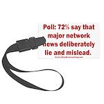 Poll: 72% say major news lies Large Luggage Tag