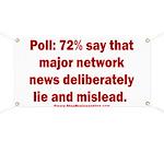 Poll: 72% say major news lies Banner
