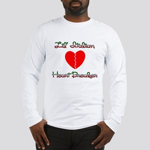 Lil' Italian Heart Breaker Long Sleeve T-Shirt
