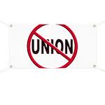Anti-Union Banner