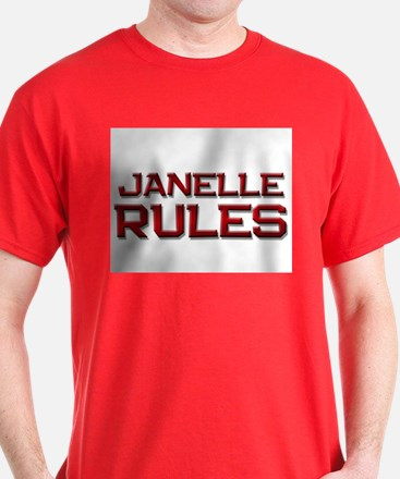 janelle rules T-Shirt