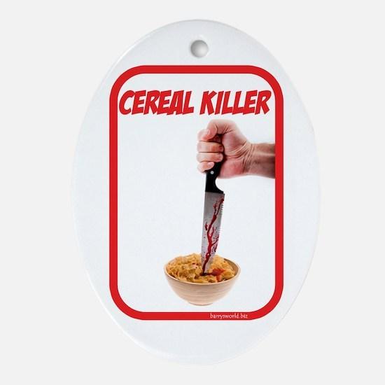 Cereal Killer Oval Ornament