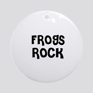 FROGS ROCK Ornament (Round)
