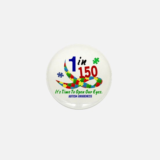 1 In 150 Time To Open Our Eyes Mini Button