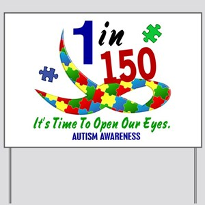 1 In 150 Time To Open Our Eyes Yard Sign
