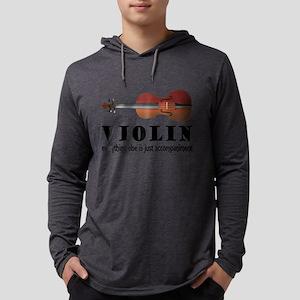 Violin Humor Music Long Sleeve T-Shirt