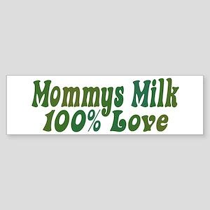 Mommys Milk Bumper Sticker