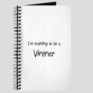 I'm training to be a Vintner Journal