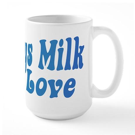 Mommys Milk Large Mug