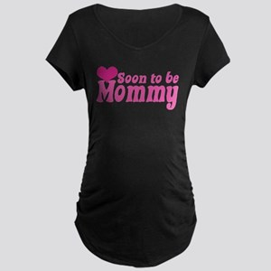 Soon to be Mommy Maternity Dark T-Shirt