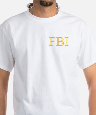 FBI - Department Of Alcohol White T-Shirt