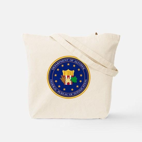 FBI - Department Of Alcohol Tote Bag