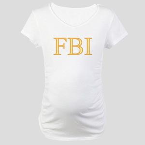 FBI - Department Of Alcohol Maternity T-Shirt