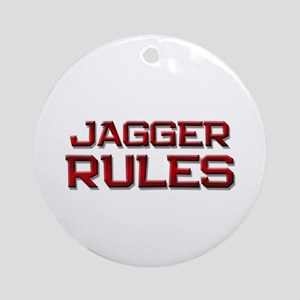 jagger rules Ornament (Round)
