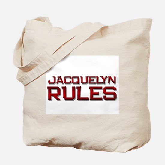 jacquelyn rules Tote Bag