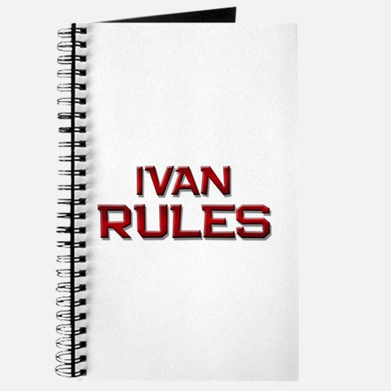 ivan rules Journal