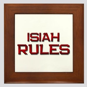 isiah rules Framed Tile