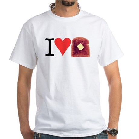 I Love Toast White T-Shirt