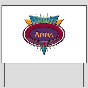 Anna Yard Sign