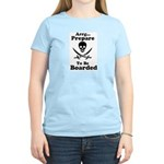 Pirate: Be Prepared to be Boa Women's Pink T-Shirt