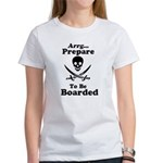 Pirate: Be Prepared to be Boa Women's T-Shirt