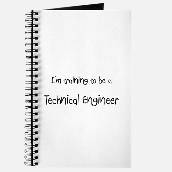 I'm training to be a Technical Engineer Journal