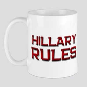 hillary rules Mug