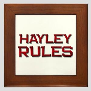 hayley rules Framed Tile