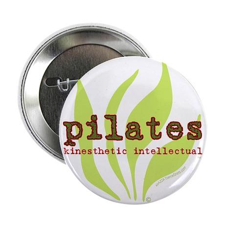"Pilates: Kinesthetic Intellectual 2.25"" Button (10"