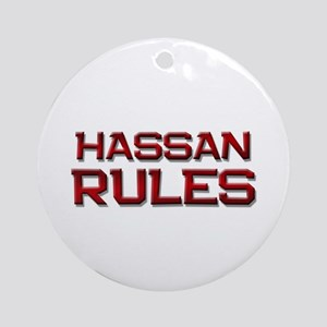 hassan rules Ornament (Round)