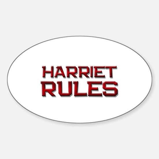 harriet rules Oval Bumper Stickers