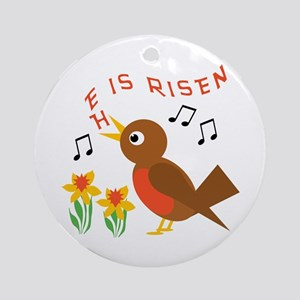 HE IS RISEN ROBIN Ornament (Round)