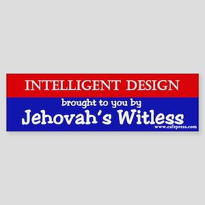Jehovah's Witless Bumper Sticker
